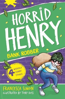 Horrid Henry Robs the Bank, Paperback Book