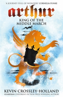 Arthur: King of the Middle March : Book 3, Paperback Book