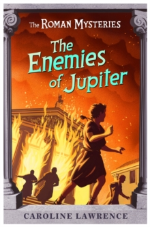 The Roman Mysteries: The Enemies of Jupiter : Book 7, Paperback Book