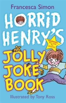 Horrid Henry's Jolly Joke Book, Paperback Book