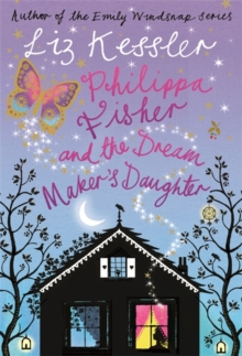 Philippa Fisher and the Dream Maker's Daughter, Paperback Book