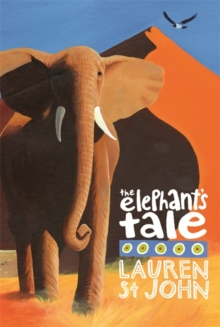 The White Giraffe Series: The Elephant's Tale : Book 4, Paperback / softback Book