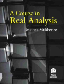 A Course in Real Analysis, Hardback Book