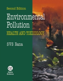 Environmental Pollution : Health and Toxicology, Hardback Book