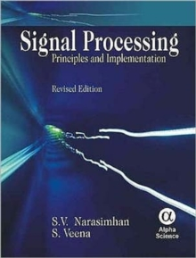 Signal Processing : Principles and Implementation, Hardback Book