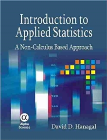 Introduction to Applied Statistics : A Non-calculus Based Approach, Hardback Book