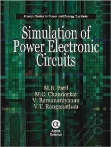 Simulation of Power Electronic Circuits, Hardback Book