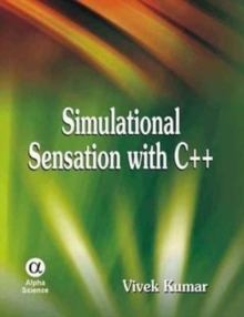 Simulational Sensation with C++, Hardback Book