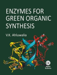 Enzymes for Green Organic Synthesis, Hardback Book