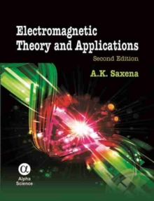 Electromagnetic Theory and Applications, Hardback Book
