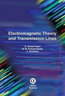 Electromagnetic Theory and Transmission Lines, Hardback Book