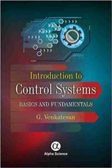 Introduction to Control Systems : Basics and Fundamentals, Hardback Book