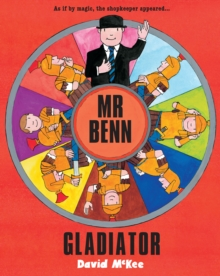 Mr Benn - Gladiator, Paperback Book