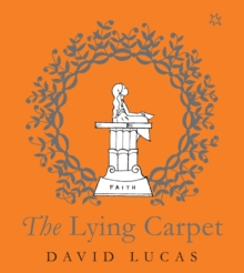 The Lying Carpet, Hardback Book