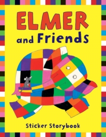 Elmer and Friends Sticker Storybook, Paperback Book