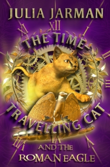 The Time-travelling Cat and the Roman Eagle, Paperback Book
