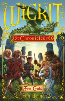 The Wickit Chronicles: Fen Gold, Paperback Book