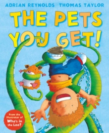 The Pets You Get!, Hardback Book