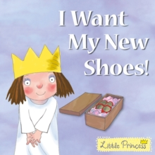 I Want My New Shoes!, Paperback Book