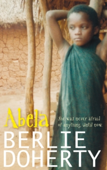 Abela : The Girl Who Saw Lions, Hardback Book