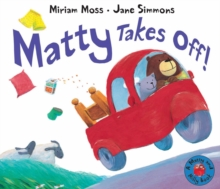 Matty Takes Off!, Hardback Book