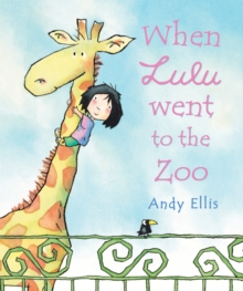 When Lulu Went to the Zoo, Paperback / softback Book