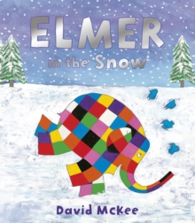 Elmer in the Snow, Paperback Book
