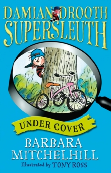 Damian Drooth, Supersleuth : Under Cover, Paperback Book