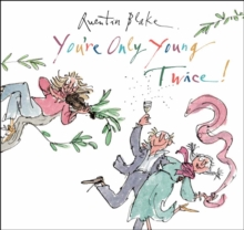 You're Only Young Twice, Hardback Book
