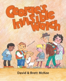 George's Invisible Watch, Paperback Book