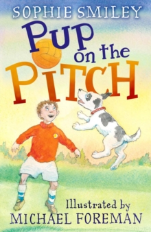 Pup on the Pitch, Paperback / softback Book