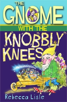 The Gnome with the Knobbly Knees, Paperback Book