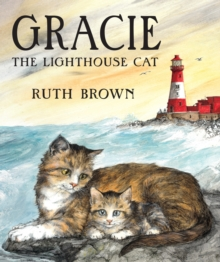 Gracie, the Lighthouse Cat, Hardback Book