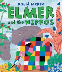 Elmer and the Hippos, Paperback Book