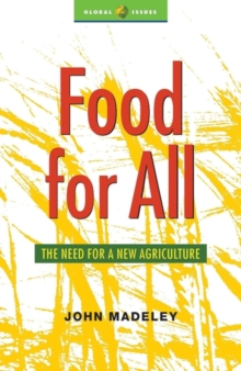 Food for All : The Need for a New Agriculture, Paperback / softback Book