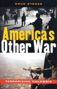 America's Other War : Terrorizing Colombia, Paperback / softback Book