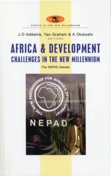 Africa and Development Challenges in the New Millennium : The NEPAD Debate, Paperback / softback Book