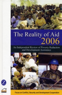 Reality of Aid 2006 : Focus on Conflict, Security and Development, Hardback Book
