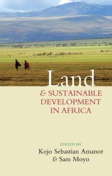 Land and Sustainable Development in Africa, Paperback / softback Book