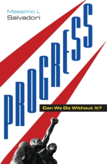 Progress : Can We Do Without It?, Paperback / softback Book