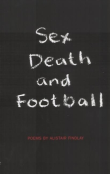 Sex, Death and Football, Paperback Book