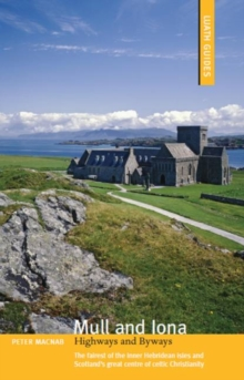Mull and Iona : Highways and Byways, Paperback Book