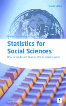 Statistics for Social Sciences : How to Handle and Analyse Data in Social Sciences, Paperback Book