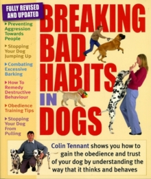Breaking Bad Habits in Dogs, Paperback / softback Book