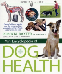 Mini Encyclopedia of Dog Health, Paperback Book