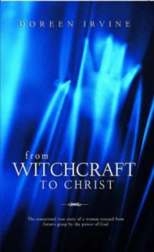 From Witchcraft to Christ, Paperback Book