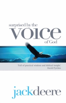 Surprised by the Voice of God, Paperback / softback Book