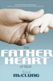 Father Heart of God, Paperback Book