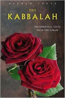 The Kabbalah : The Essential Texts from the Zohar, Other book format Book