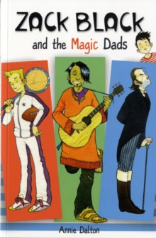 Zack Black and the Magic Dads, Paperback / softback Book